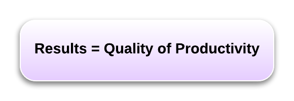 results depend upon equal quality of productivity